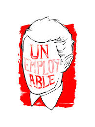 12 reasons why you are un-employable